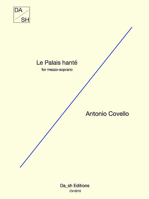 Antonio Covello - Le Palais hanté for mezzo-soprano (PDF)