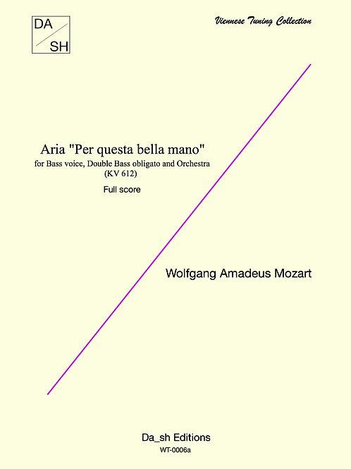 "W. A. Mozart - Aria ""Per questa bella mano"" Orchestra full score"