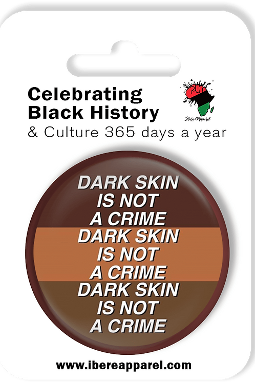 Dark Skin Is Not A Crime