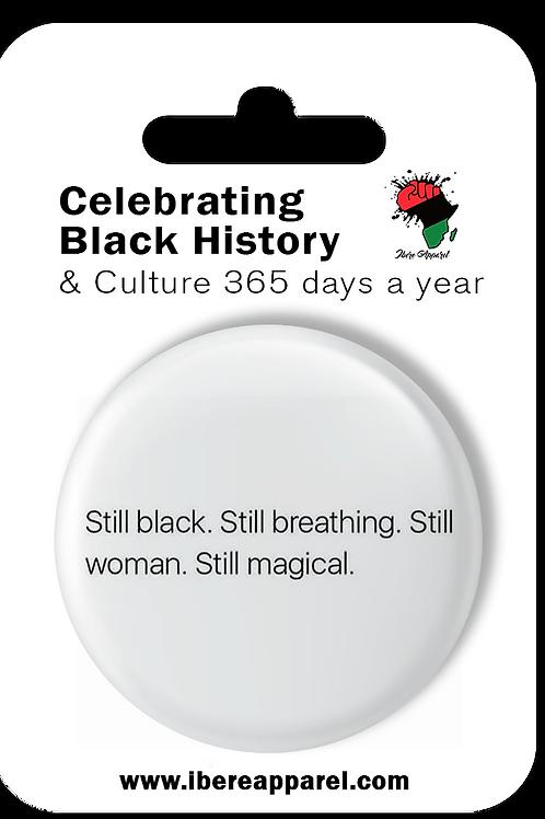 Still Black. Still Magical