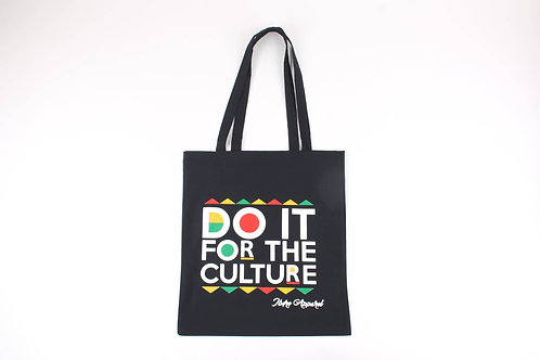 Do It For The Culture | TOTE BAG