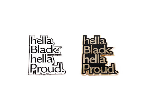 Hella Black Hella Proud