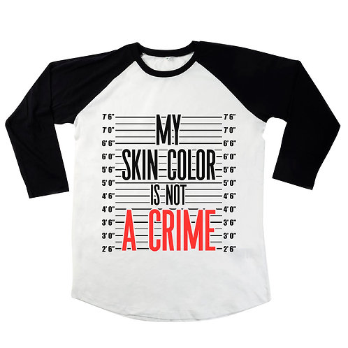 My Skin Colour Is Not A Crime