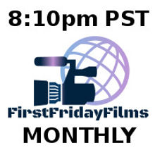 First Friday Films Monthly Showcases