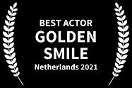 Best Actor GOLDEN SMILE Netherlands 2021
