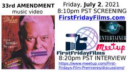 33rd Amendment music video