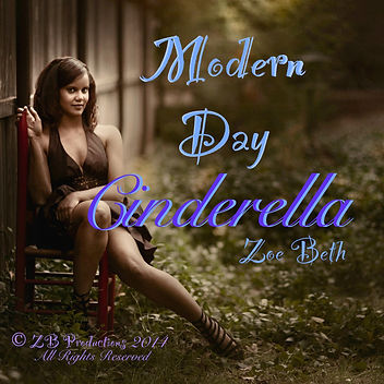 Zoe Beth® Music Global: Modern Day Cinderella Cover Art