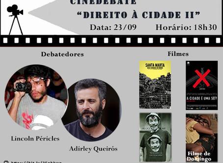 """Cinedebate """"Direito à Cidade II"""" (23/09, 18h30)"""