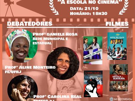 """Cinedebate """"A Escola no Cinema"""" 21/10 - 18h30"""