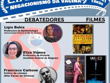 """Cinedebate """"Negacionismo da Vacina"""" 29/07 - 18h30"""