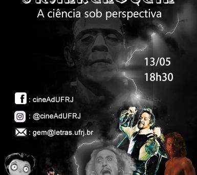 CineAdUFRJ Frankenstein- A ciência sob perspectiva (13/05)