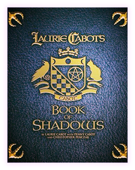 Book of Shadows by Laurie Cabot Penny Cabot Christopher Penczak