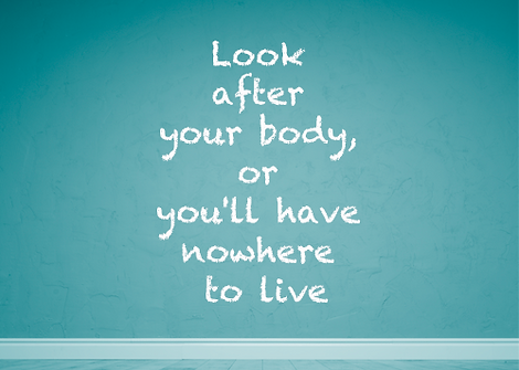 Look after your body