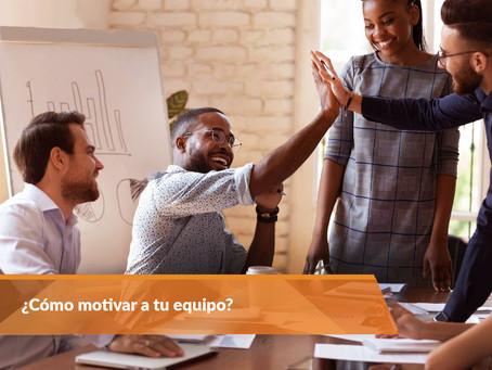 ¿Cómo motivar a tu equipo?