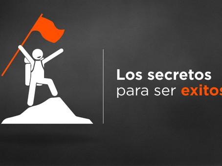 Los secretos para ser exitoso