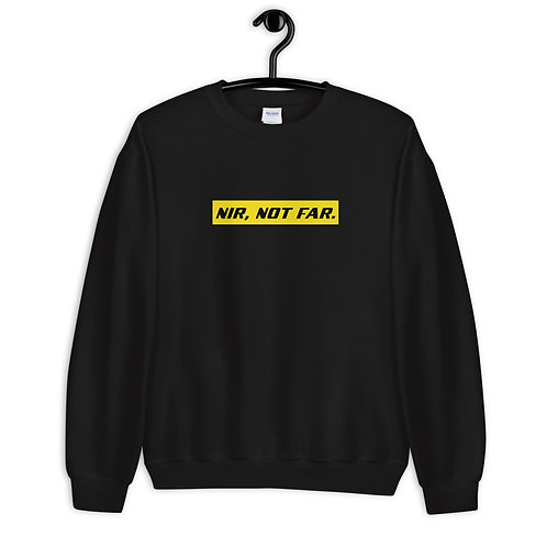 Nir, Not Far Sweatshirt