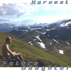 Future Daughter - Harvest