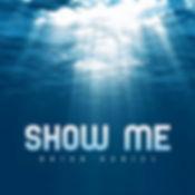 Brian Daniel - Show Me (Official Cover).