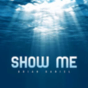 Brian Daniel - Show Me (Official Cover).