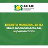 Prefeitura emite decreto que libera funcionamento dos supermercados em todos os dias