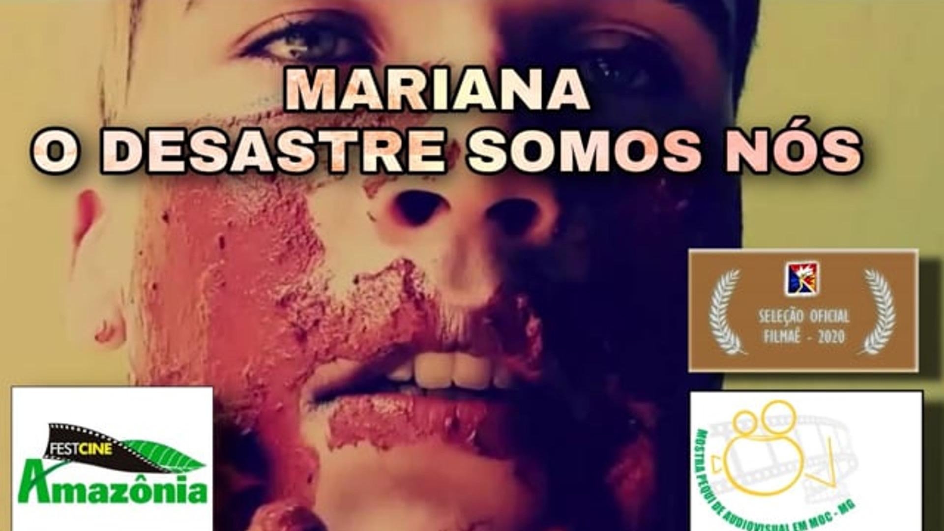 Mariana - O Desastre Somos Nós