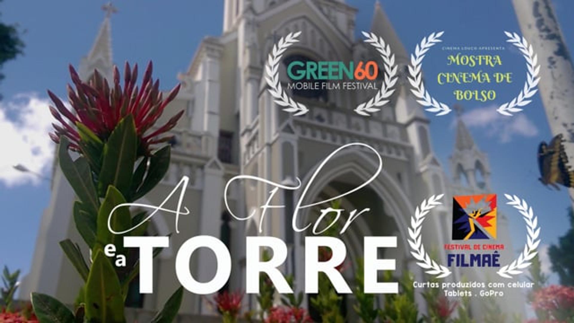 A Flor e A Torre