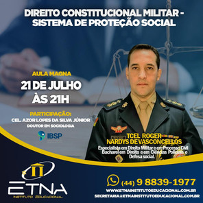 Aula Magna sobre Direito Constitucional militar com o Vice-Presidente Região Sul da AMEBRASIL