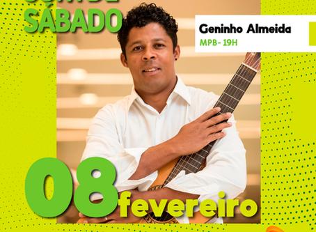 Geninho Almeida é o convidado do projeto Som de Sábado