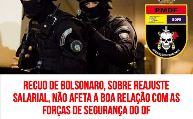 RadarDF: Recuo de Bolsonaro sobre reajuste salarial não afeta a boa relação com Forças de Segurança