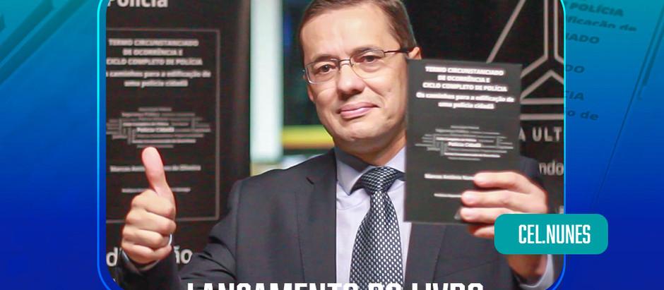 Operadores do direito, segurança pública, parlamentares e amigos prestigiam livro do Cel Nunes