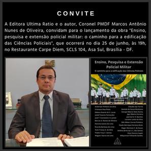 Cel. Nunes, presidente da AMEBRASIL, lança o livro: Ensino, Pesquisa e Extensão Policial Militar