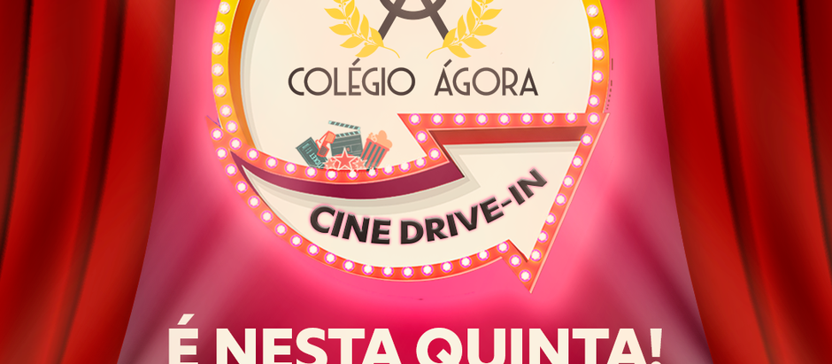 Colégio Ágora Cine Drive-in
