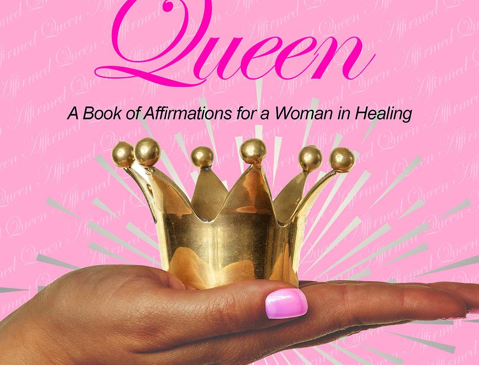 Affirmed Queen