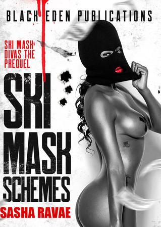 Ski Mask Schemes - The Prequel: Excerpt