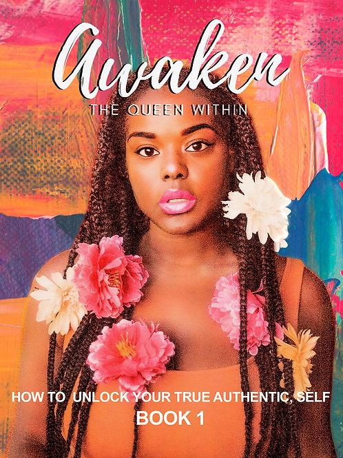 Awaken the Queen Within - Book 1