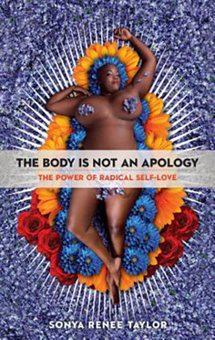 The Body Is Not An Apology by Sonya Rene