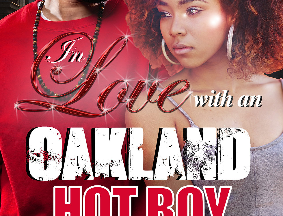 In Love with an Oakland Hot Boy