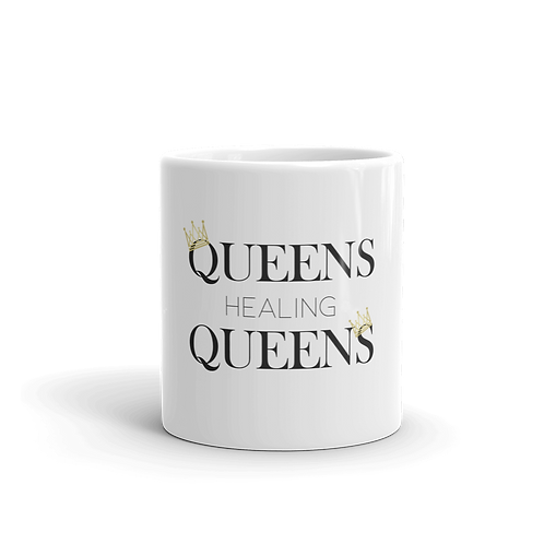 Queens Healing Queens - Coffee Mug