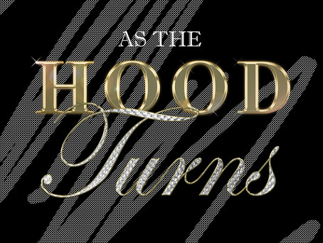 As the Hood Turns - Episode 2
