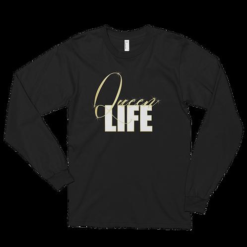 Queen Life - Long-Sleeve T-Shirt