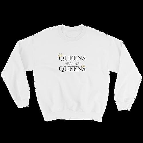 Queens Healing Queens - Sweatshirt