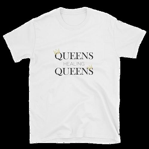 Queens Healing Queens - T-Shirt