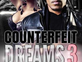 Counterfeit Dreams 3: A Dream's Nightmare