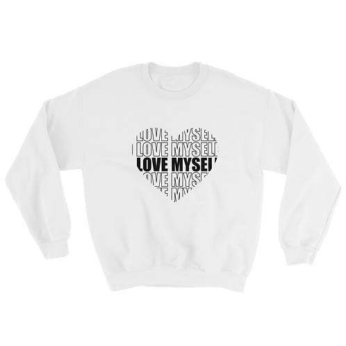 I LOVE MYSELF - Sweatshirt