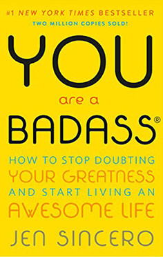 You Are a Badass by Jen Sincero - March