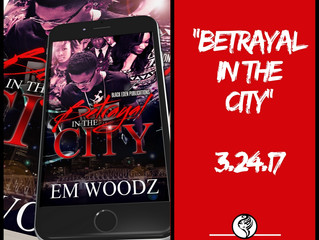 """Betrayal in the City"" Drops March 24th!"