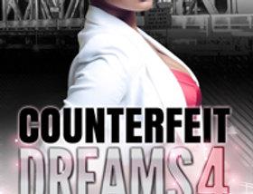 Counterfeit Dreams 4: A Coke White Dream