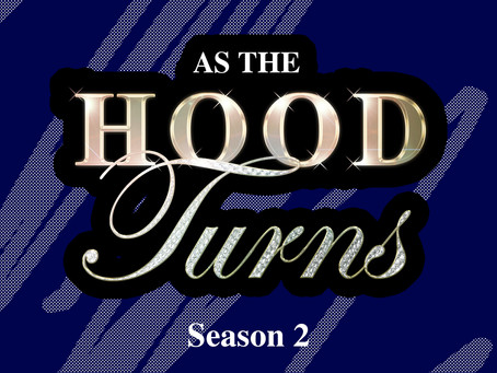 As the Hood Turns - Episode 7