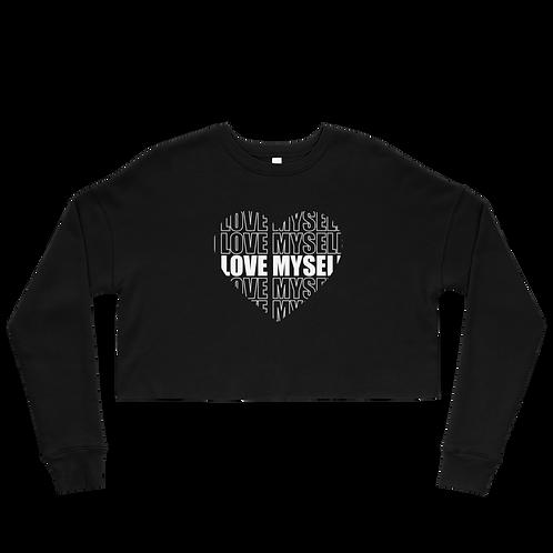 I LOVE MYSELF - Fleece Crop Top Sweatshirt