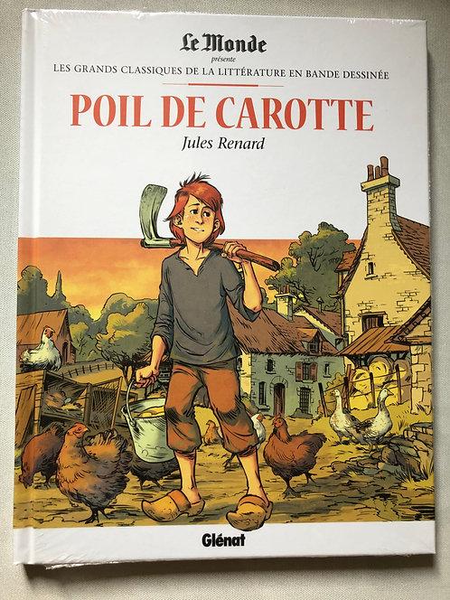 Poil de Carotte - Les Grands classiques de la littérature Le Monde/Glénat